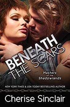 Beneath the Scars (Masters of the Shadowlands Book 13) by [Sinclair, Cherise]
