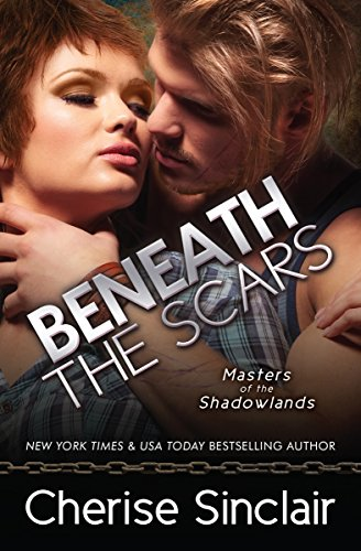 Beneath the Scars (Masters of the Shadowlands Book 13) ()
