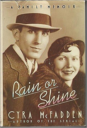 A Family Memoir Rain or Shine