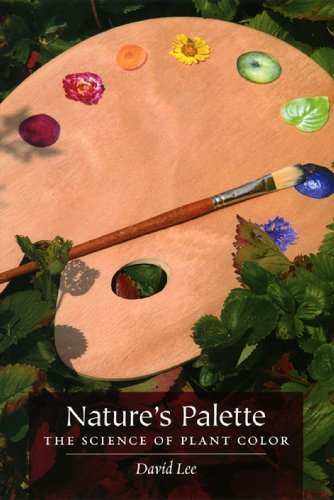 Natures palette the science of plant color reprint david lee natures palette the science of plant color by lee david fandeluxe Images