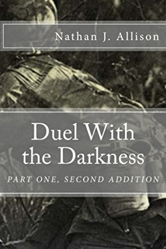 Duel With the Darkness: Part One, Second Edition (Brothers to the Bone (Bone Part)