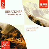 Bruckner: Symphonies Nos. 2 and 4