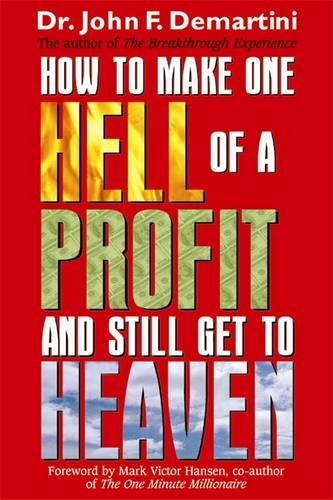 of a Profit and Still Get to Heaven ()