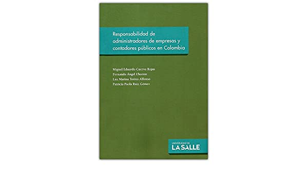 Responsabilidad De Administradores De Empresas Y Contadores Publicos En Colombia: Varios: 9789588844435: Amazon.com: Books