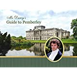 Mr Darcy's Guide to Pemberley - Deluxe Limited Edition