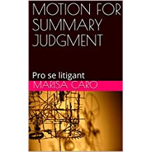 MOTION FOR SUMMARY JUDGMENT: Pro se litigant