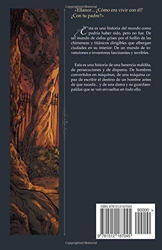El corazon de la nacion: Steampunk 1999 (Spanish Edition): Álvaro Gutiérrez Cachón: 9781512187045: Amazon.com: Books