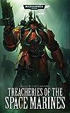 Treacheries of the Space Marines (Warhammer 40000)