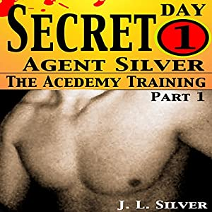 Secret Agent Silver: The Academy Training Day 1 Audiobook