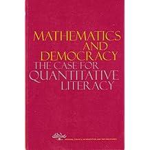 Mathematics and Democracy: The Case for Quantitative Literacy
