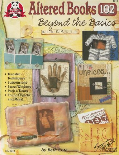Altered Books 102: Beyond The Basics (Design Originals)