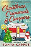 Christmas, Criminals, and Campers - A Camper and Criminals Cozy Mystery Series by  Tonya Kappes in stock, buy online here
