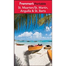 Frommer's Portable St. Maarten / St. Martin, Anguilla and St. Barts