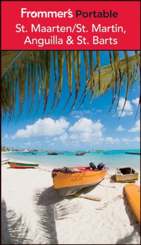 Frommers Portable St. Maarten / St. Martin, Anguilla and St. Barts
