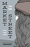 img - for Market Street: A Chinese Woman in Harbin (Studies on Ethnic Groups in China (Paperback)) book / textbook / text book