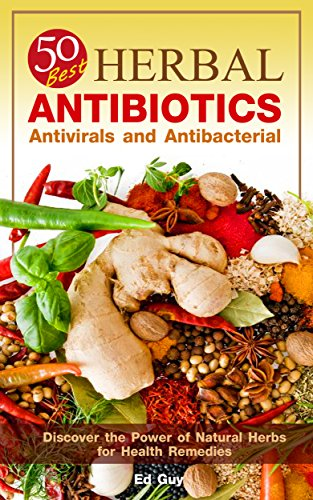 herbal-antibiotics-50-best-herbal-antibiotics-antivirals-and-antibacterial-discover-the-power-of-nat