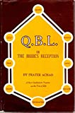 img - for Q. B. L.; Or, The Bride's Reception, Being a Short Cabalistic Treatise on the Nature and Use of the Tree of Life book / textbook / text book