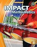 IMPACT Mathematics, Course 3, Student Edition (ELC: IMPACT MATH)