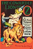 img - for The Cowardly Lion of Oz: Illustrated (Oz Continued #17) book / textbook / text book