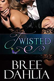 Twisted (Transforming Julia Book 4) by [Dahlia, Bree]