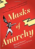 img - for Masks Of Anarchy: The History Of A Radical Poem, From Percy Shelley To The Triangle Factory Fire book / textbook / text book