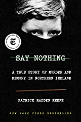 """NEW YORK TIMES BESTSELLER""""A masterful history of the Troubles. . . Extraordinary. . .As in the most ingenious crime stories, Keefe unveils a revelation — lying, so to speak, in plain sight.""""—Maureen Corrigan, NPRFrom award-winning New Yorker ..."""