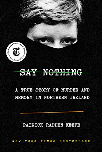 Say Nothing: A True Story of Murder and Memory in
