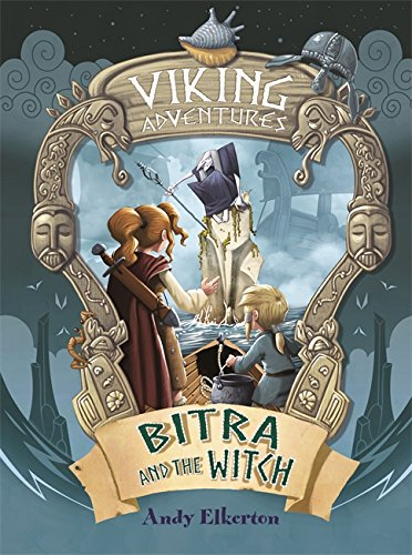 Bitra and the Witch (Viking Adventures)