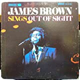 JAMES BROWN SINGS OUT OF SIGHT vinyl record