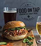 Food on Tap: Cooking with Craft Beer