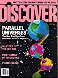 img - for DISCOVER, The World of Science, July 1990, Why You Feel Crummy when You're Sick, Parallel Universes, Masters of the Ice Age, Photo Faking (Volume 11, Number 7) book / textbook / text book