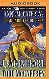 Dragonheart (Dragonriders of Pern Series)