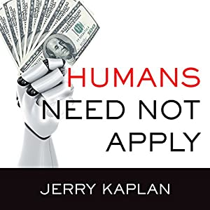 Humans Need Not Apply Audiobook