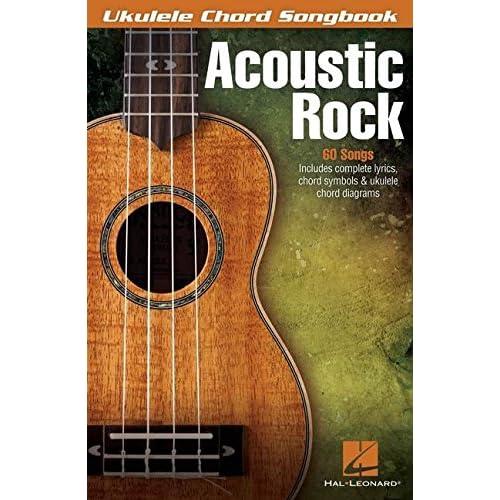 Ukulele Chord Songbook: Acoustic Rock (Ukelele Chord Songbook)