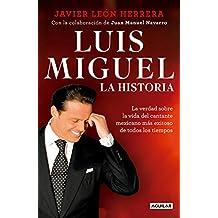 Luis Miguel: La historia/Luis Miguel: The Story