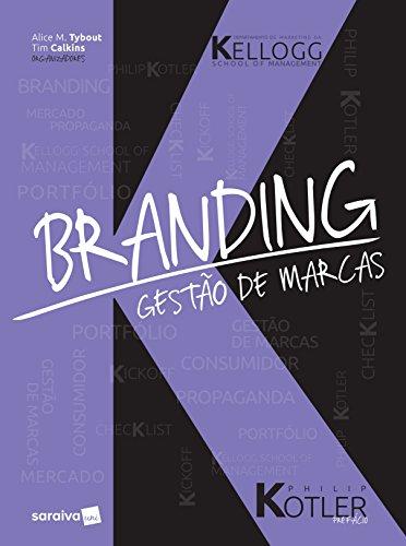 Branding. Kellogg. Gestão de Marcas