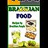 Brazilian Food - Recipes by Brazilian People