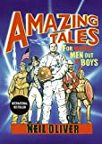 Amazing Tales for Making Men Out of Boys, Neil Oliver, 0061766135