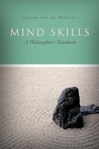 Mind Skills: A Philosopher's Notebook