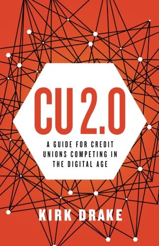 Cu 2 0  A Guide For Credit Unions Competing In The Digital Age