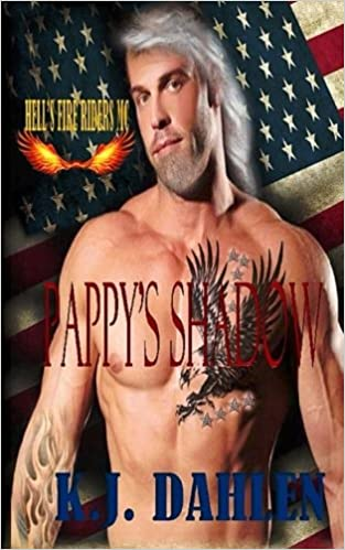 Pappy's Shadow: Volume 1 (Hell's Fire Riders Mc): Amazon co uk: K J