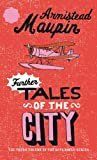 Further Tales of the City by Armistead Maupin front cover