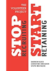 The Volunteer Project: Stop Recruiting. Start Retaining.