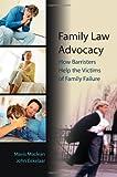 Family Law Advocacy, John Eekelaar, 1841132772