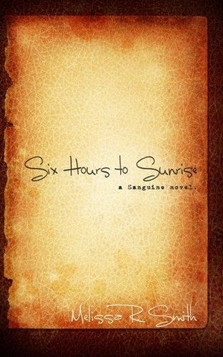 Six Hours to Sunrise ebook