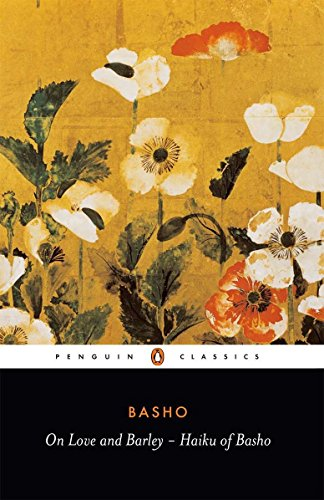 On Love and Barley: Haiku of Basho (Penguin Classics) by imusti