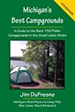 Michigan's Best Campgrounds: A Guide to the Best - Best Reviews Guide