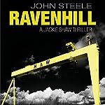 Ravenhill: Jackie Shaw, Book 1   John Steele