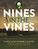 Nines in the Vines: Your guide to great 9-hole golf in Wine Country