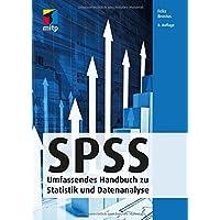 SPSS: Umfassendes Handbuch zu Statistik und Datenanalyse; von Version 22-25 (mitp Professional)